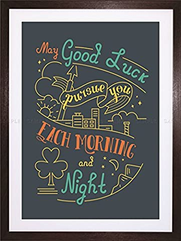 QUOTE TYPOGRAPHY MOTIVATION GOOD LUCK TOAST IRELAND FRAMED ART PRINT F97X11300