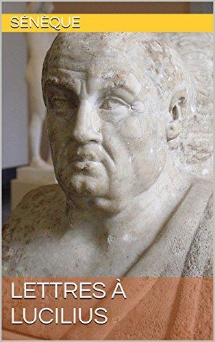 Lettres à Lucilius par Sénèque