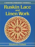 Ruskin Lace and Linen Work (Embroidery paperbacks)