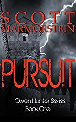 Pursuit (Owen Hunter Series Book 1)