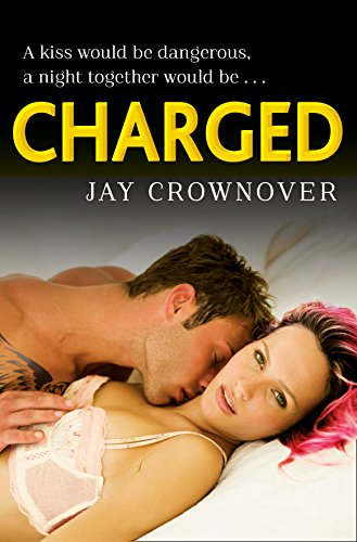 Charged (Saints of Denver, Book 2) by [Crownover, Jay]