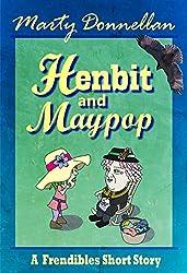 Henbit and Maypop: A Frendibles Short Story