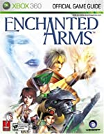Enchanted Arms - Prima Official Game Guide de Gerald Guess