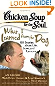 #9: Chicken Soup for the Soul: What I Learned from the Dog: 101 Stories about Life, Love, and Lessons