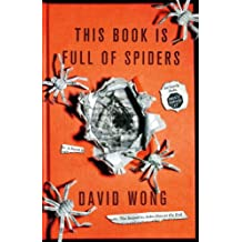 This Book is Full of Spiders: Seriously Dude Don't Touch it