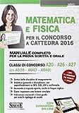 Scarica Libro Matematica e fisica per il concorso a cattedra 2016 Classi di concorso A20 A26 A27 ex A038 A047 A049 Con espansione online (PDF,EPUB,MOBI) Online Italiano Gratis