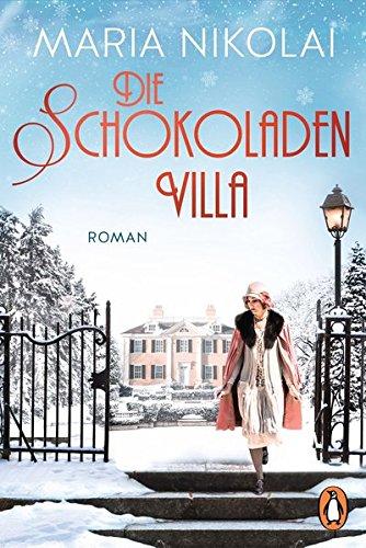 Die Schokoladenvilla: Roman (Die Schokoladen-Saga, Band 1)