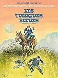 Les Tuniques Bleues : Des histoires courtes par...
