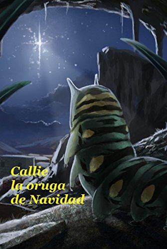 Callie la Oruga de Navidad