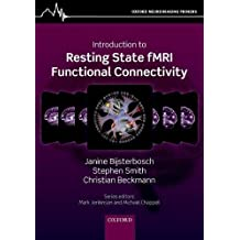 Introduction to Resting State fMRI Functional Connectivity (Oxford Neuroimaging Primers)