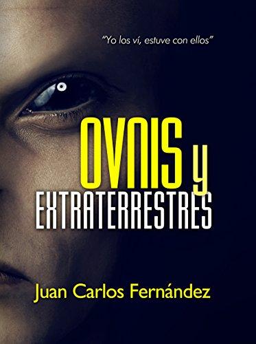 Ovnis y Extraterrestres: