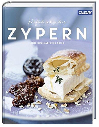 Sammlung Küche Der Insel (Verführerisches Zypern: Eine kulinarische Reise)