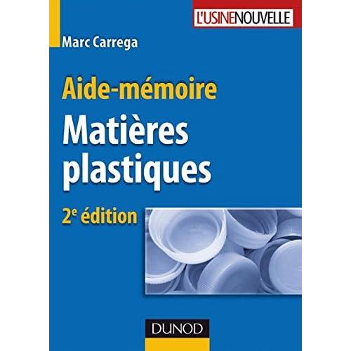 Aide-mémoire - Matières plastiques - 2ème édition