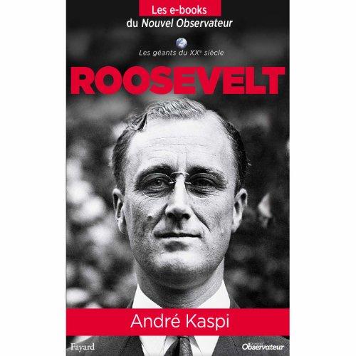 roosevelt-nouvel-observateur-les-geants-du-xx-me-sicle-t-4-french-edition