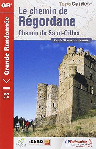 Le chemin de Régordane : Chemin de Saint-Gilles
