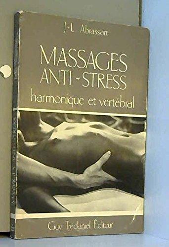 Massage Anti-Stress - Harmonique et vertébral