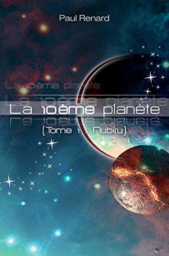 Nubiru: Saga de science-fiction (La 10ème planète)