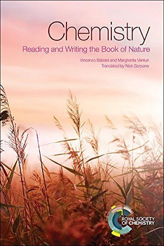 Chemistry: Reading and Writing the Book of Nature by Balzani, Vincenzo, Venturi, Margherita (2014) Paperback