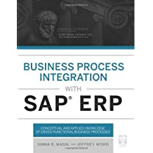 Business Process Integration with SAP ERP by Simha R. Magal (2013-10-01)