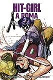 Hit-Girl a Roma
