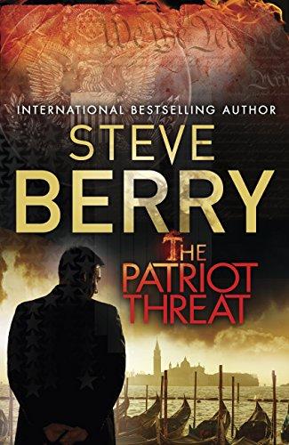 The Patriot Threat: Book 10 (Cotton Malone Series) (English Edition) par Steve Berry