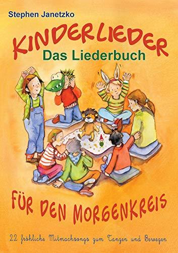 Kinderlieder Für Den Morgenkreis 22 Fröhliche Mitmachsongs