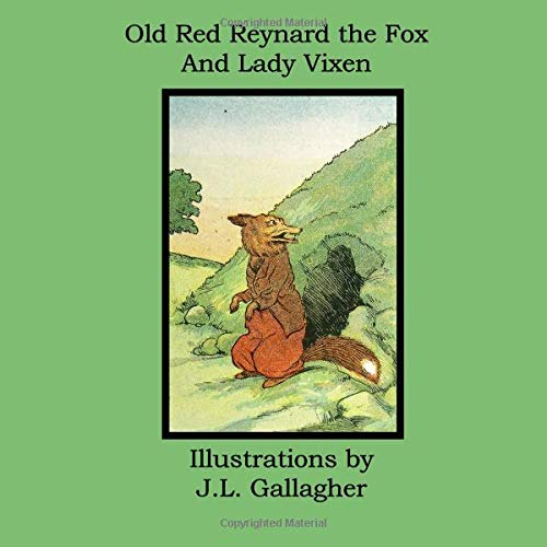 Old Red Reynard the Fox And Lady Vixen