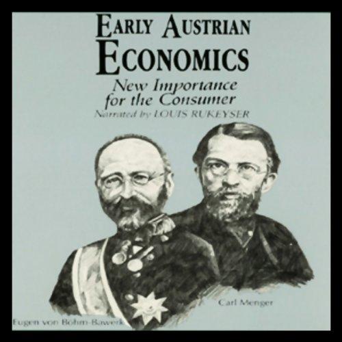 Early Austrian Economics  Audiolibri