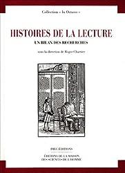 Histoires de la lecture , un bilan des recherches. Actes du colloque des 29 et 30 janvier 1993