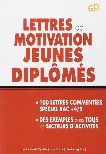 Lettres de motivation jeunes diplômés par Amélie Van De Wynckele