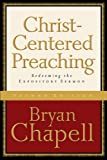 Image de Christ-Centered Preaching: Redeeming the Expository Sermon