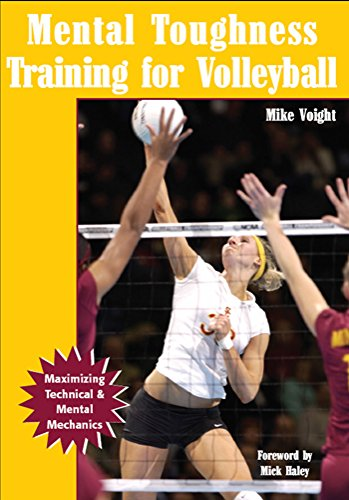 Mental Toughness Training for Volleyball: Maximizing Technical & Mental Mechanics (English Edition)