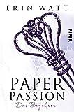Paper Passion: Das Begehren (Paper-Reihe 4) (German Edition)