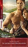 Les héritières MacMorlan, tome 3 : Le secret des Highlands par Cornick