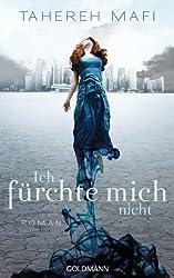 Ich fürchte mich nicht: Roman (German Edition)