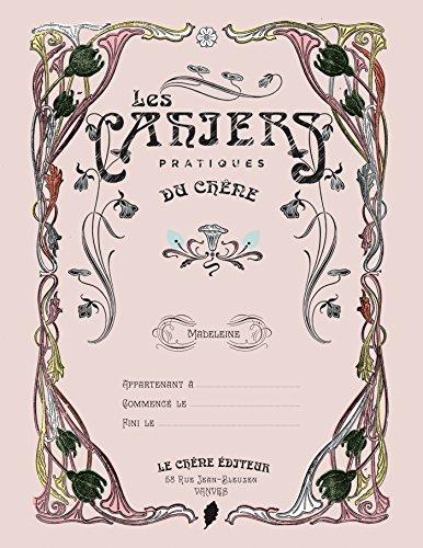les cahiers pratiques Madeleine par Editions du Chêne