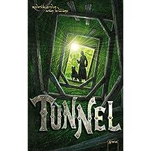 Tunnel: Das Licht der Finsternis (German Edition)