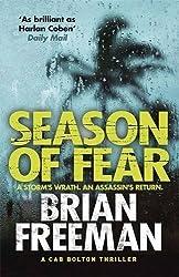 Season of Fear: A Cab Bolton Thriller by Brian Freeman (2014-07-03)