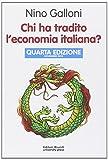 Chi ha tradito leconomia italiana?