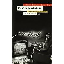 Políticas de televisión: La configuración del mercado audiovisual (Antrazyt)