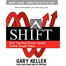 Shift: How Top Real Estate Agents Tackle Tough Times (Millionaire Real Estate)