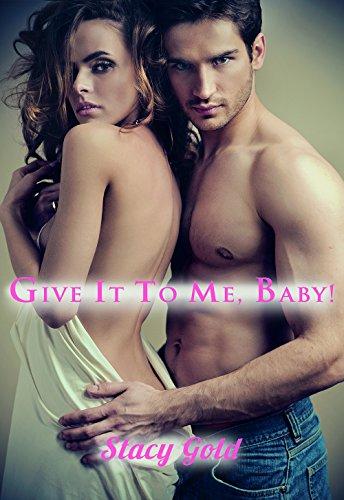Give It To Me Baby!: Erotische Kurzgeschichte Tochter des besten Freundes