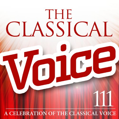 The Classical Voice: A Celebra...