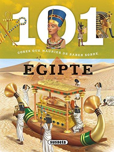 101 coses que hauries de saber sobre Egipte por Susaeta Ediciones S A