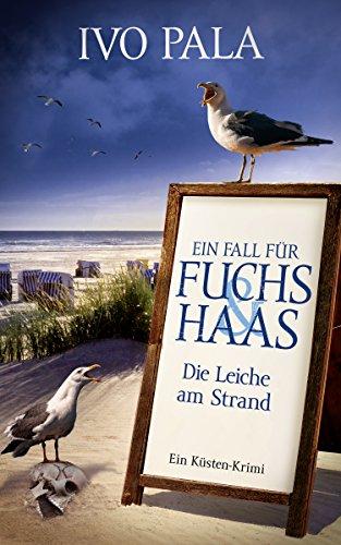 Ein Fall für Fuchs & Haas: Die Leiche am Strand - Krimi (Team Kurzen Womens Mit)