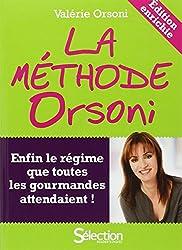 La méthode Orsoni - nouvelle édition enrichie -