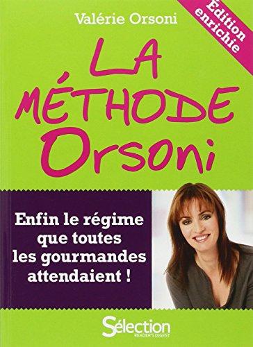 La mthode Orsoni - nouvelle dition enrichie -
