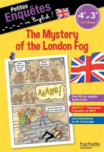 Petites enquêtes in English 4e-3e The Mystery of the London Fog- Cahier de vacances