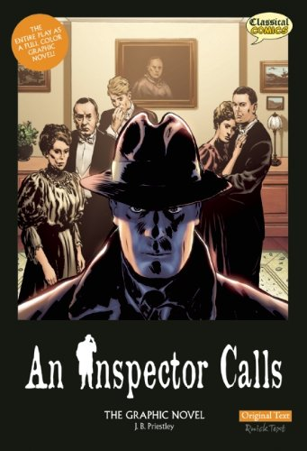 An Inspector Calls, Original Text: The Graphic Novel (Classical Comics)