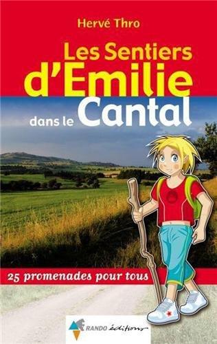 EMILIE DANS LE CANTAL (N.ED.)